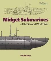 Midget Submarines Of The Second World War.