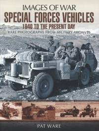 Special Forces Vehicles. Rare photographs from military archives. Images of War