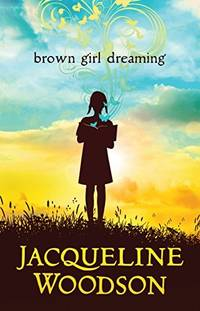 Brown Girl Dreaming (Thorndike Press Large Print the Literacy Bridge)