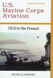 U.S. Marine Corps Aviation 1912 To The Present