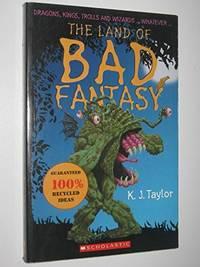 The Land of Bad Fantasy