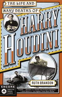 The Life and Many Deaths of Harry Houdini by Ruth Brandon - Paperback - from Better World Books  (SKU: GRP53463270)