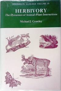 Herbivory: The Dynamics of Animal-PLant Interaction