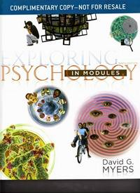 Exploring Psychology in Modules: 9th Edition