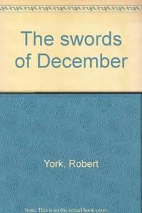 The Swords of December: A Novel