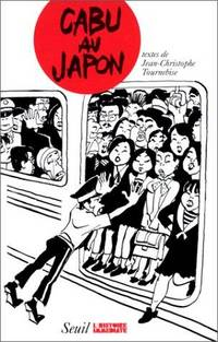 Cabu au Japon (Collection L'Histoire immediate) (French Edition)