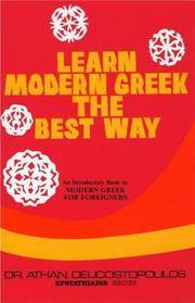 Learn Modern Greek the Best Way : An Introductory Book to Modern Greek for Foreigners by Athan Delicstopoulos - Paperback - Revised Edition - 1992 - from Manyhills Books and Biblio.co.uk