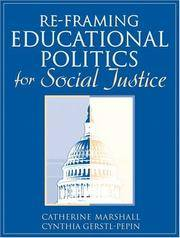 Re-Framing Educational Politics for Social Justice by  Catherine Marshall - Paperback - from William Michael Books (SKU: 0205371426-1004)