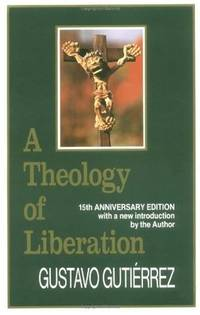 A Theology of Liberation: History, Politics, and Salvation (15th Anniversary Edition with New...