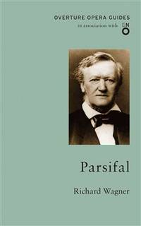 image of Parsifal (The Overture Opera Guides)