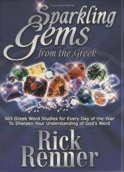 Sparkling Gems From The Greek: 365 Greek Word Studies For Every Day Of The Year To Sharpen Your...