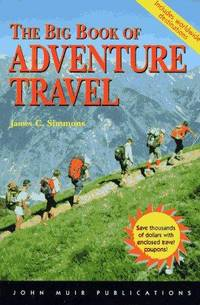The Big Book of Adventure Travel