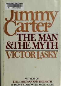 Jimmy Carter: The Man & The Myth