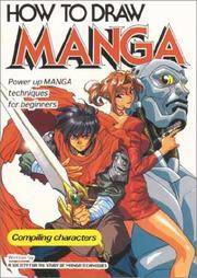 How to Draw Manga Volume 1 Compiling Characters