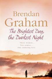 'THE BRIGHTEST DAY, THE DARKEST NIGHT'