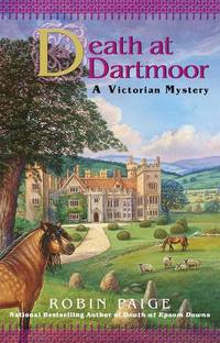 Death at Dartmoor: a Victorian Mystery by  Robin Paige - First Edition - 2002 - from Everybody's Bookstore and Biblio.com
