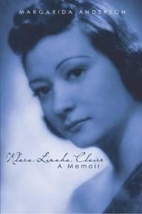Klara, Linuka, Claire: A Memoir