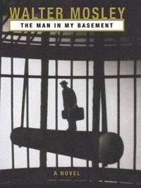 The Man in My Basement: A Novel