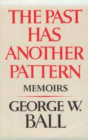 Past Has Another Pattern, The: Memoirs