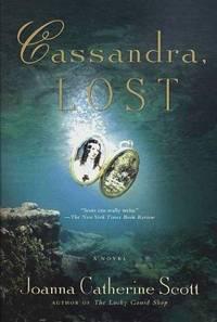 Cassandra, Lost