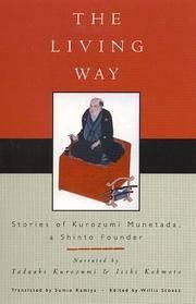 The Living Way: Stories of Kurozumi Munetada, A Shinto Founder