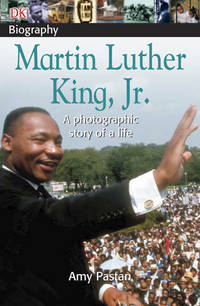 DK Biography: Martin Luther King, JR
