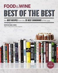 FOOD & WINE Best of the Best Cookbook Recipes: The Best Recipes from the 25 Best Cookbooks of...