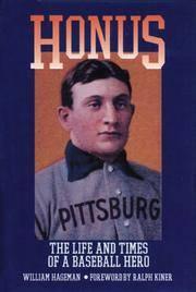HONUS: The Life and Times of a Baseball Hero