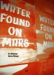 Eva Weinmayr, Gustav Metzger: Water Found on Mars (Emanating)