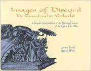 IMAGES OF DISCORD: DE TWEEDRACHT VERBEELD, A GRAPHIC INTERPRETATION OF THE  OPENING DECADES OF THE EIGHTY YEAR'S WAR