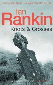 Knots And Crosses (Inspector Rebus) (A Rebus Novel) Ian Rankin by  Ian Rankin - Paperback - 1998-01-12 - from Re-Read Ltd (SKU: G0065498)