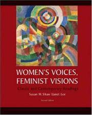 Women's Voices, Feminist Visions; Classic and Contemporary Readings