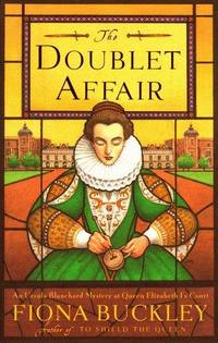 The DOUBLET AFFAIR: AN URSULA BLANCHARD MYSTERY AT QUEEN ELIZABETH I'S COURT (Ursula...