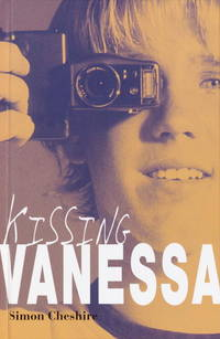 Kissing Vanessa by  Simon Cheshire - 2004-10-12 - from Thi Books and Biblio.co.uk