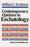 image of Contemporary Options in Eschatology