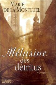 M�lusine des d�tritus (Litt�rature) (French Edition)