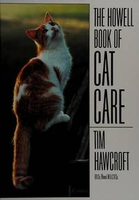 The Howell Book Of Cat Care