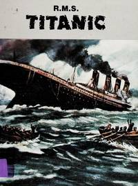R. M. S.: Titanic (Day of Disaster Series)