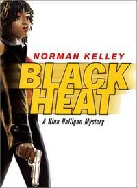 Black Heat: a Nina Halligan Mystery