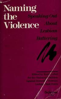 Naming the Violence: Speaking Out about Lesbian Battering (New Leaf Series)