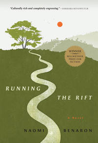 Running the Rift by  Naomi Benaron - Hardcover - from Better World Books  (SKU: GRP93304757)
