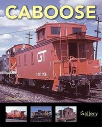 Caboose (Gallery) by Solomon, Brian - 2011