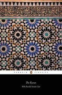 The Koran: With Parallel Arabic Text (Penguin Classics) (Arabic Edition) by Anonymous - Paperback - from Borgasorus Books, Inc (SKU: 0140445420-4)