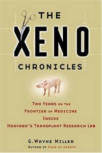 The Xeno Chronicles: Two Years on the Frontier of Medicine Inside Harvard's Transplant...
