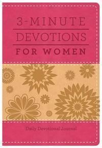 3-Minute Devotions for Women: Daily Devotional Journal