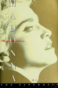 MADONNA: BLONDE AMBITION by  Mark Bego - Paperback - First Edition; Second Printing - 1992 - from Novel Ideas Books (SKU: 91472)