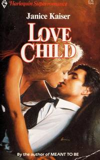 Love Child (Harlequin Superromance No. 242)