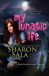 image of My Lunatic Life: Lunatic Life Series (Volume 1)