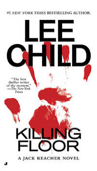 Killing Floor (Jack Reacher, No. 1) by Child, Lee - 2006-04-25