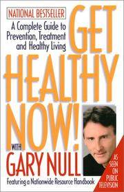 Get Healthy Now With Gary Null